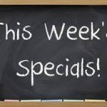 Watch for Daily or Weekly Specials-RestaurantMealPrices