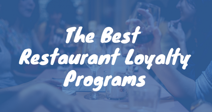 The Best Restaurant Loyalty Programs