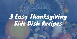 Easy Thanksgiving Side Dish Recipes