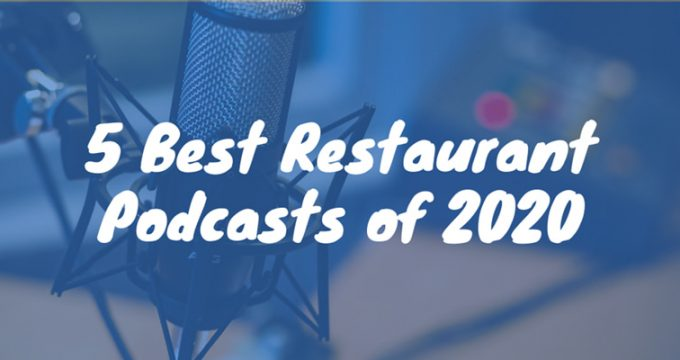 Best Restaurant Podcasts